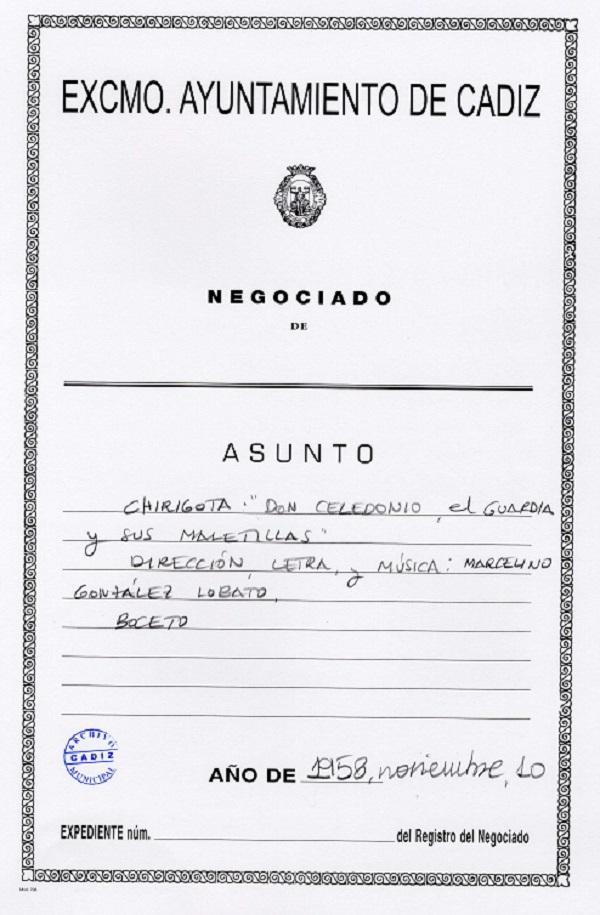 """Carpeta de Inscripción de la agrupación """"Don Celedonio, el guardia y sus maletillas"""" en el COAC de Cádiz."""