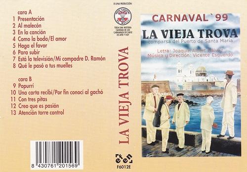 1999.- La Vieja Trova - Carátula Cassette