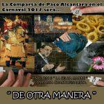 La Comparsa de Paco Alcántara, anuncia su nombre para 2017