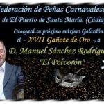 XVII Gañote de Oro, se le otorgará a D. Manuel Sánchez Rodríguez