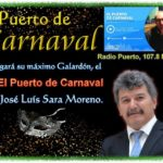 Radio Puerto otorgará el «VI – El Puerto de Carnaval», a D. José Luís Sara Moreno